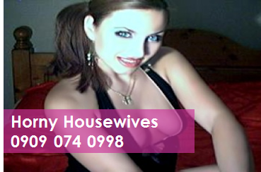 Horny Housewives 09090740998 Housewives Phone Sex Chat Lines